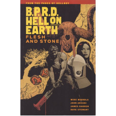 B.P.R.D. Hell On Earth Vol 11 Flesh and Stone (TP)