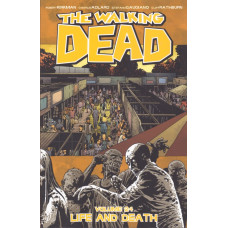 Walking Dead Vol 24 Life And Death (TP)