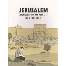 Jerusalem; Chronicles From The Holy City (TP)