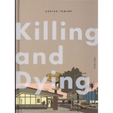 Killing and Dying (HC)