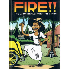 Fire!! The Zora Neale Hurston Story (HC)