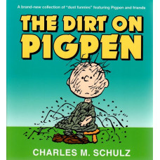 Peanuts - The Dirty On Pigpen