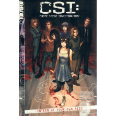 C.S.I. - Intern At Your Own Risk