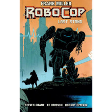 Robocop Vol 03 Last Stand Part 02 (TP)