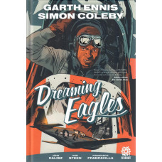 Dreaming Eagles (HC) (Garth Ennis)