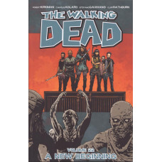 Walking Dead Vol 22 A New Beginning (TP)