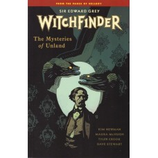 Witchfinder Vol 03 Mysteries Of Unland (TP)